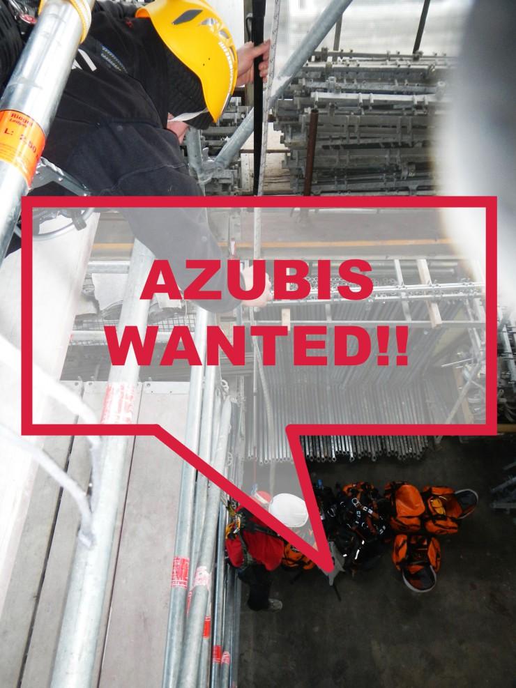 AZUBIS WANTED – Ausbildung zum Gerüstbauer (m/w)